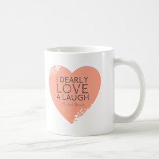 I Dearly Love A Laugh - Jane Austen Quote Coffee Mug