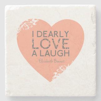 I Dearly Love A Laugh - Jane Austen Quote Stone Beverage Coaster
