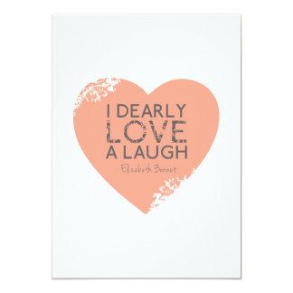 I Dearly Love A Laugh - Jane Austen Quote 5x7 Paper Invitation Card