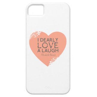 I Dearly Love A Laugh - Jane Austen Quote iPhone 5 Cover