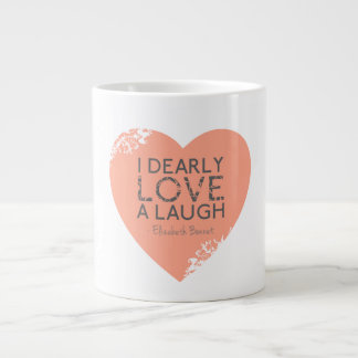 I Dearly Love A Laugh - Jane Austen Quote Large Coffee Mug