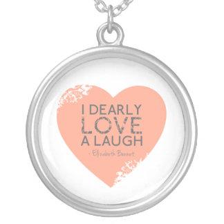 I Dearly Love A Laugh - Jane Austen Quote Round Pendant Necklace