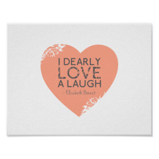 I Dearly Love A Laugh - Jane Austen Quote Poster