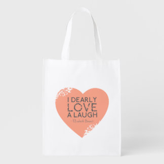 I Dearly Love A Laugh - Jane Austen Quote Reusable Grocery Bag