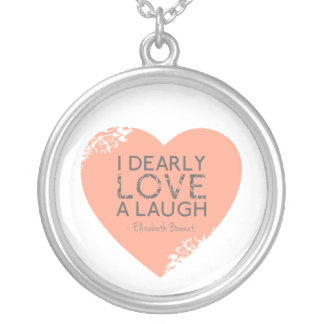 I Dearly Love A Laugh - Jane Austen Quote Round Pendant Necklace