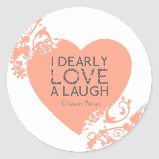 I Dearly Love A Laugh - Jane Austen Quote Round Stickers