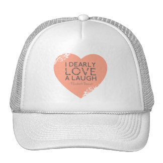 I Dearly Love A Laugh - Jane Austen Quote Trucker Hat