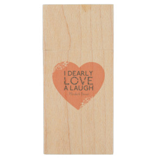 I Dearly Love A Laugh - Jane Austen Quote Wood USB Flash Drive