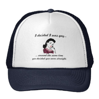 """""""I Decided I Was Gay..."""" Hat - Customizable"""