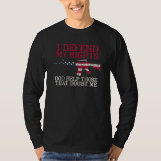 I Defend My Rights T-Shirt