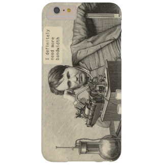 I Definitely Need More Bandwidth Barely There iPhone 6 Plus Case