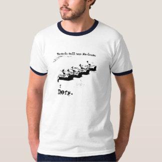 I Defy. [Tyrants, Roll Your Machines] 20yrs Anniv. T-Shirt