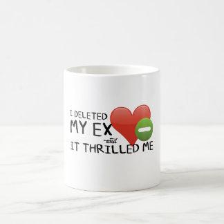 """""""I Deleted My Ex"""" Classic Mug"""