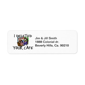 I Deleted Your Cafe Label