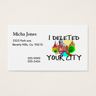 I Deleted Your City Business Card