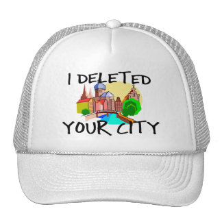 I Deleted Your City Trucker Hat