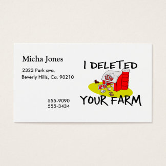 I Deleted Your Farm Business Card