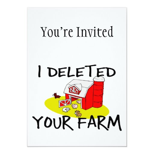 I Deleted Your Farm Card