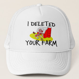 I Deleted Your Farm Trucker Hat