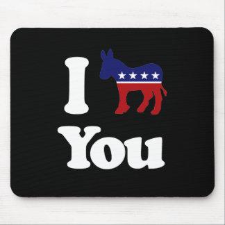 I Democrat You - Mousepad