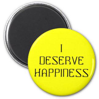 I DESERVE HAPPINESS - an affirmation magnet