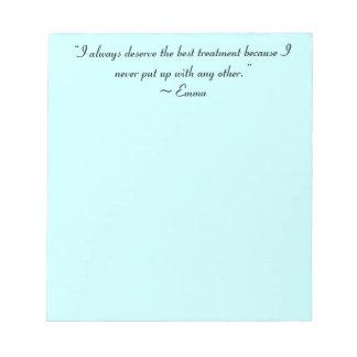 I Deserve the Best Treatment Jane Austen Quote Notepad