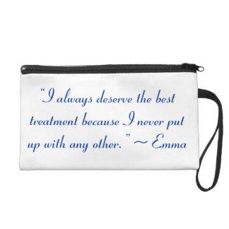 I Deserve the Best Treatment Jane Austen Quote Wristlet Purse