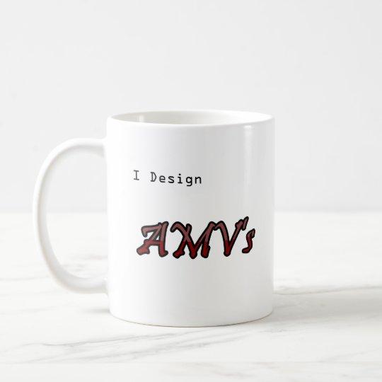 I design AMV's Coffee Mug