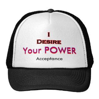 I Desire Acceptance Trucker Hat