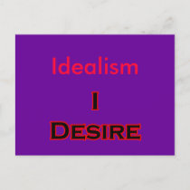 I Desire Idealism postcards