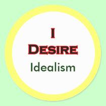 I Desire Idealism stickers