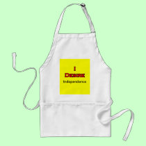 I Desire Independence aprons