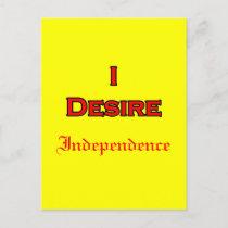I Desire Independence postcards
