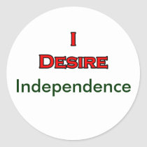 I Desire Independence stickers