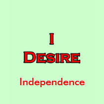 I Desire Independence t-shirts