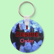 I Desire Order keychains