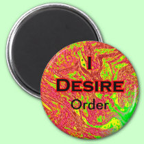 I Desire Order magnets