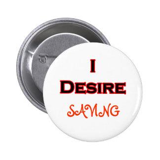 I Desire Saving Buttons