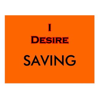 I Desire Saving Post Card