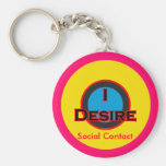 I Desire Social Contact Keychains