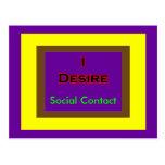 I Desire Social Contact Postcard