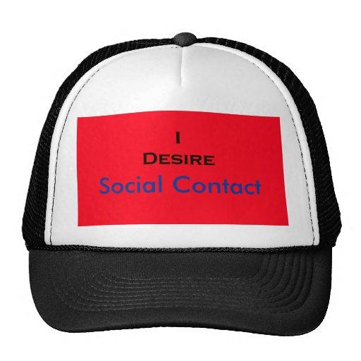 I Desire Social Contact Trucker Hat