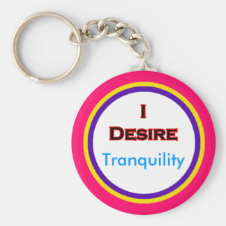 I Desire Tranquility Key Chain