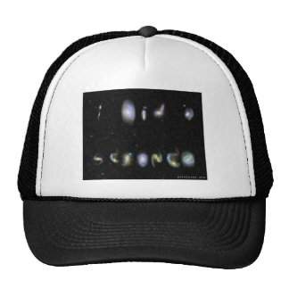 """I Did A Science"" - written in real galaxies Trucker Hat"