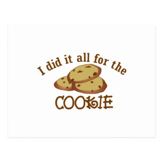 I Did it All for the Cookie Postcard