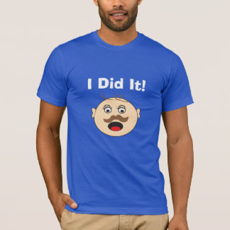 I Did It! Baby Mustache T-Shirt
