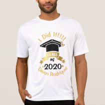 I Did It Class of 2020 Personalize edit the year T-Shirt