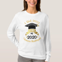 I Did It Class of 2020 Personalized Edit the year T-Shirt