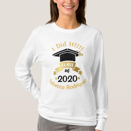 I Did It Class of 2020 Personalized Edit the year T_Shirt