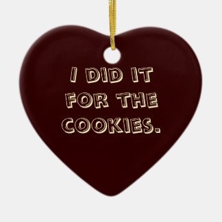 I Did it for the Cookies Double-Sided Heart Ceramic Christmas Ornament